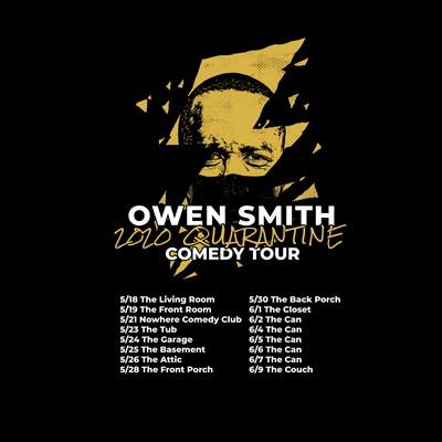 Owen Smith 2020 Quarantine Comedy Tour