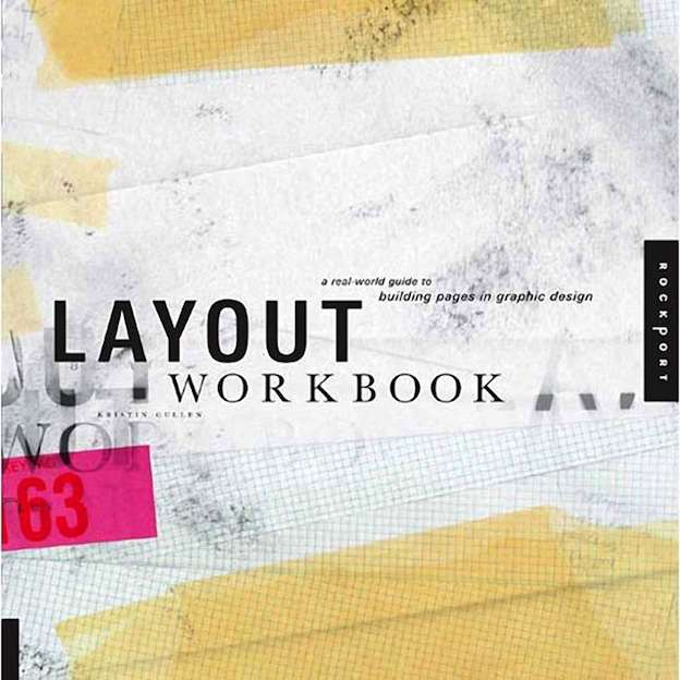 Layout-Workbook-A-Real-World-Guide-to-Building-Pages-in-Graphic-Design