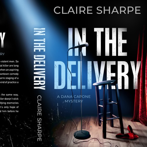 Murder mystery book cover with the title 'In the Delivery - a Dana Capone Mystery'