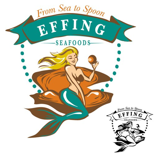 Mermaid design with the title 'Create the next logo for Effing Seafoods'