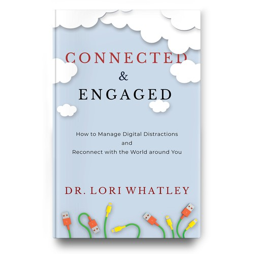 Digital book cover with the title 'Bright, colorful book cover that encourages people to connect & engage the world around them more'