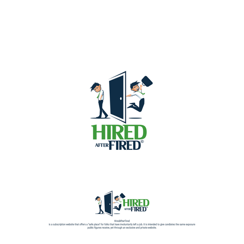 Employee logo with the title 'Hired After Fired '