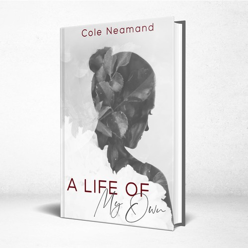 Love book cover with the title 'A Life of My Own - Dramatic and captivating story'