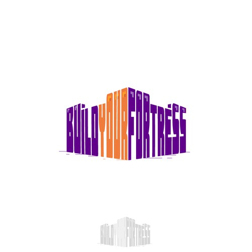 Fortress logo with the title 'Build Your Fortress'