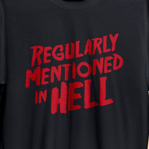 Red t-shirt with the title 'Regularly Mentioned In Hell'