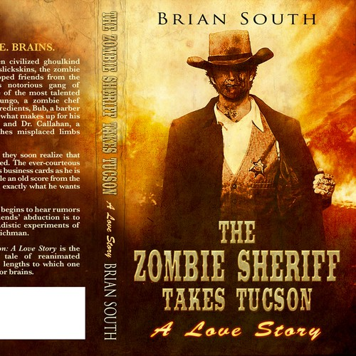 Grunge book cover with the title 'The Zombie Sheriff Takes Tucson'