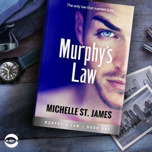 "Novel book cover with the title 'Book cover for ""Murphy's Law"" by Michelle St. James'"