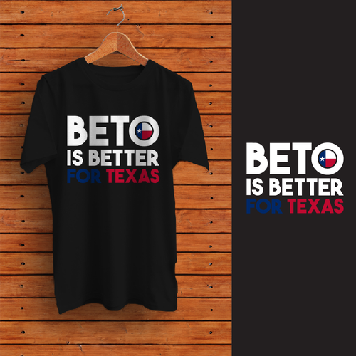 Texas t-shirt with the title 'T-shirt design for BETO'