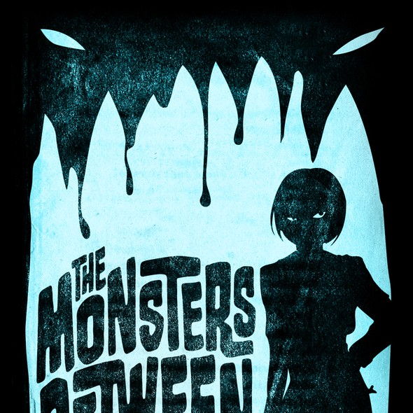 """Spooky book cover with the title 'Cover design for """"The Monsters Between""""'"""