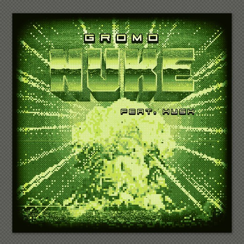 8 bit design with the title 'Nuke Single Artwork'