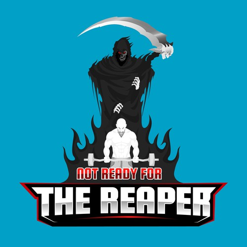 Reaper design with the title 'Not ready for the reaper'