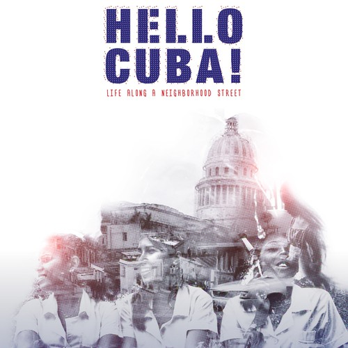 Cuba design with the title 'Hello Cuba documentary film poster'