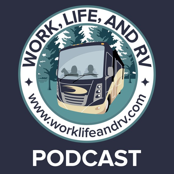 RV design with the title 'Podcast badge for Work, Life, and RV'