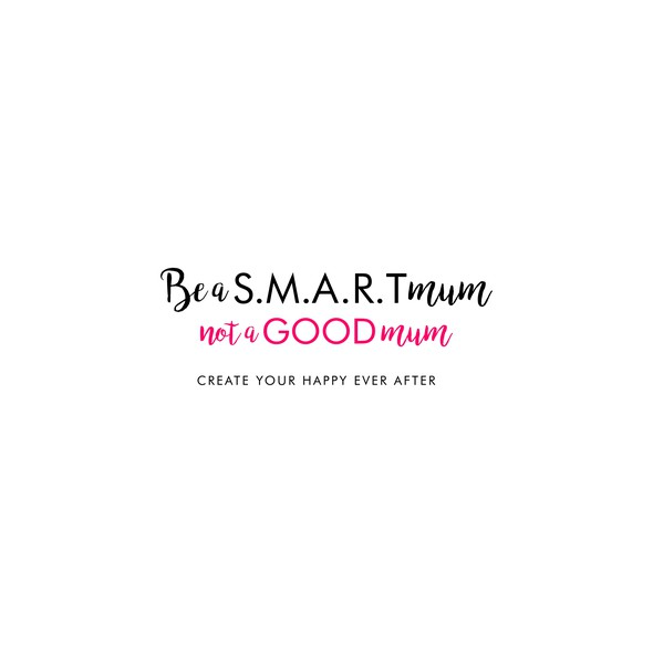 Pink and black design with the title 'Logo Be S.M.A.R.T Mum not a Good Mum'