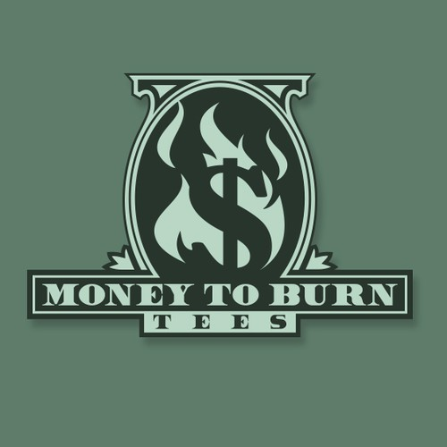 Dollar sign logo with the title 'Money to Burn Tees'