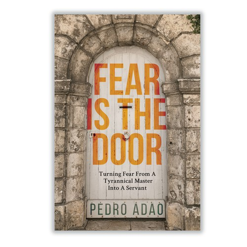 Religion design with the title 'Fear is the Door Book Cover'