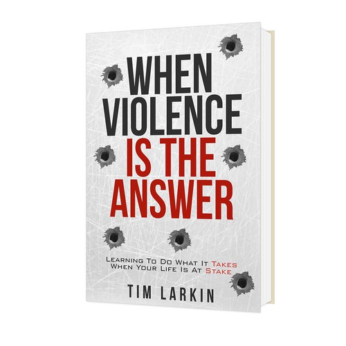 Bullet design with the title 'When Violence Is The Answer'
