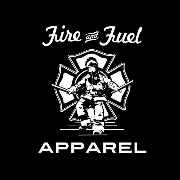 Firefighter design with the title 'fire and fuel apparel'
