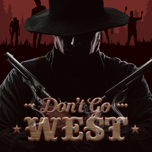 Poster book cover with the title 'Don't Go West'