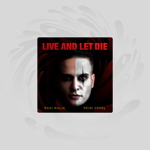 Canvas design with the title 'Live and let die by Rahi Malik'