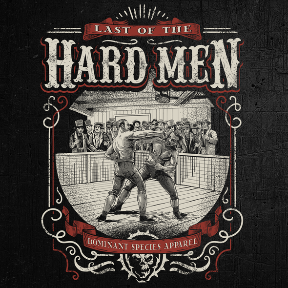 Masculine t-shirt with the title 'LAST OF THE HARD MEN'