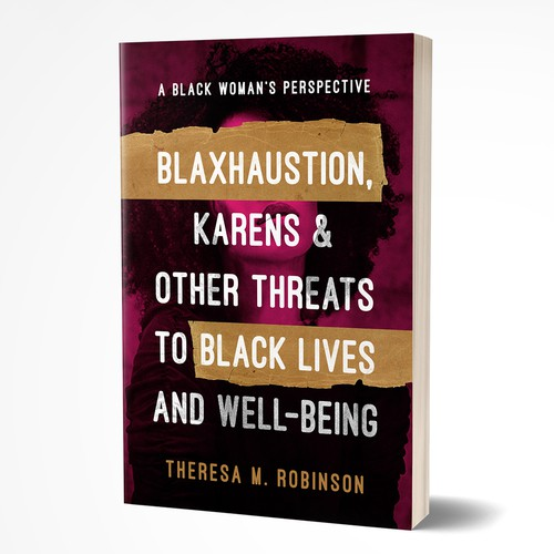 Grunge book cover with the title 'Blahxaustion, Karens & Other Threats to Black Lives and Well-Being'