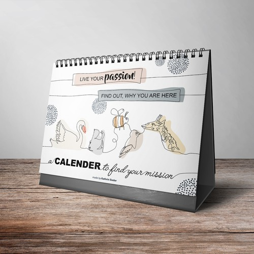 """One line design with the title 'The cover for the calender with the spirits: """"Live your passion""""'"""