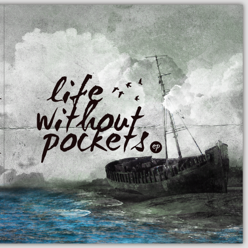 Album design with the title 'Album Artwork for Alternative/Indie Folk band, Life Without Pockets'