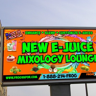 Bright, attractive, clean, billboard, for NEW E-Juice mixology lounge