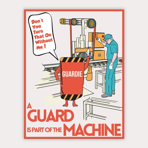 Machine design with the title 'Create a Compelling Poster to Keep Employees Safe'