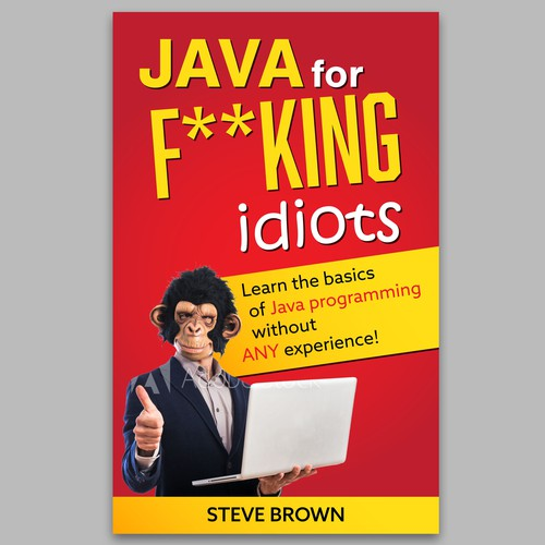 Programming book cover with the title 'Java for f**king idiots'