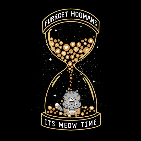 Social media artwork with the title 'Meow Time! Furrget the Hooman!'