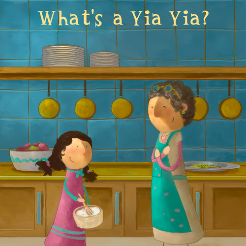 Painting book cover with the title 'What's a Yia Yia?'