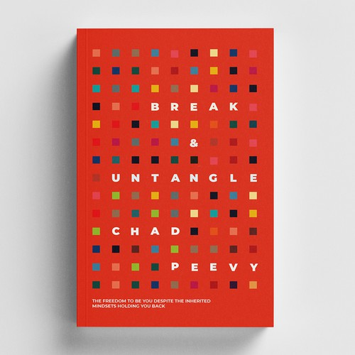 Colorful book cover with the title 'Break & Untangle: The Freedom to Be You Despite the Inherited Mindsets Holding You Back'