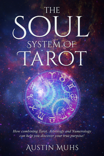 "Tarot design with the title 'Captivating Book Cover For ""The Soul System"" A Vocational Guide Through Astrology/Tarot!'"