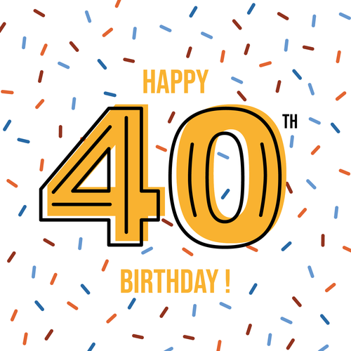 Birthday design with the title 'Happy 40th Birthday '
