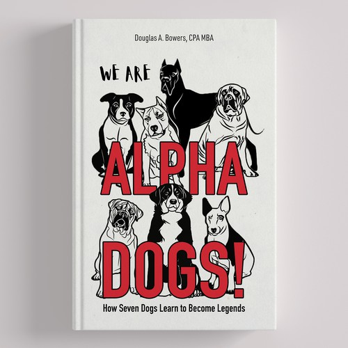 Alpha design with the title 'We are Alpha Dogs'