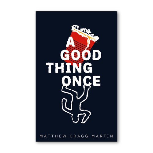 Illustration book cover with the title 'A Good Thing Once'