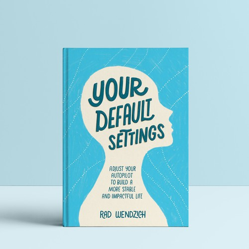 Hand-drawn book cover with the title 'Your Default Settings Book Cover'