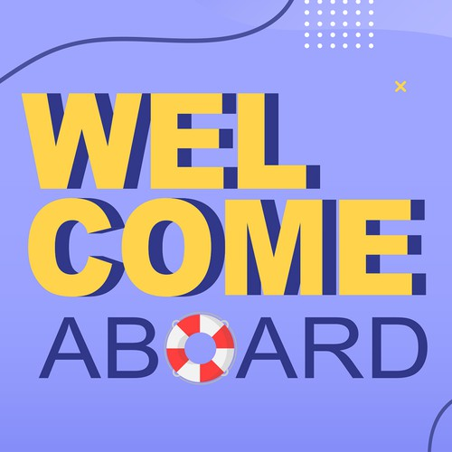 Welcome design with the title 'Welcome aboard'