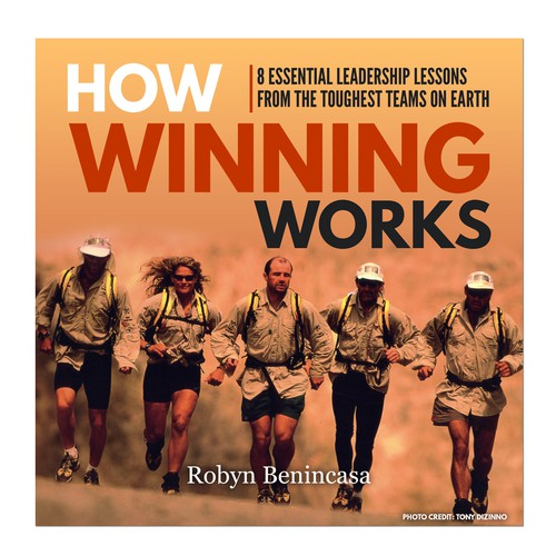 Leadership book cover with the title 'Audiobook cover: HOW WINNING WORKS by Robyn Benincasa'