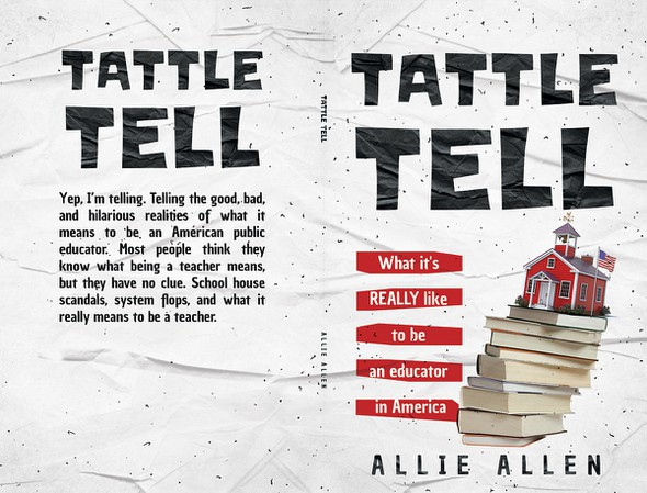 """School book cover with the title 'Book Cover for """"Tattle Tell"""" Book'"""
