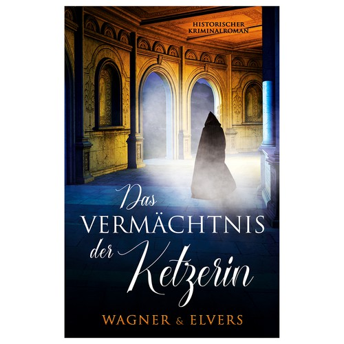 """Medieval book cover with the title 'Book cover for """"Das Vermächtnis der Ketzerin""""'"""