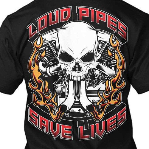 Skull design with the title 'Loud Pipes Save Lives Tshirt'