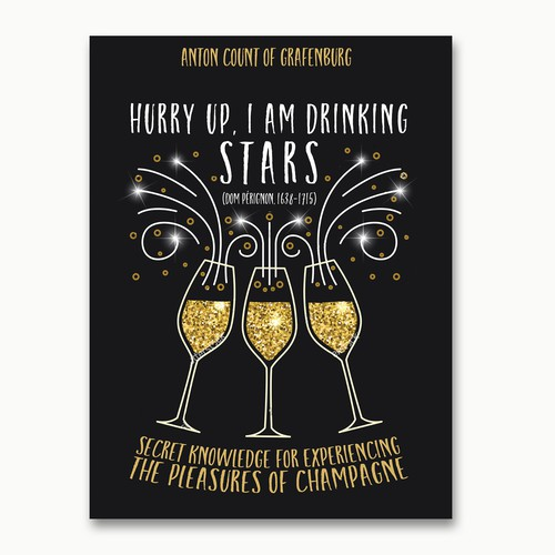 Drama book cover with the title 'Fun book concept for a book about champagne!'