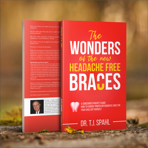 Braces design with the title 'The Wonders of the New Headache-Free Braces (Or, A Concerned Parent's Guide: How to Choose Proper Orthodontic Care for Your Child or Yourself)'