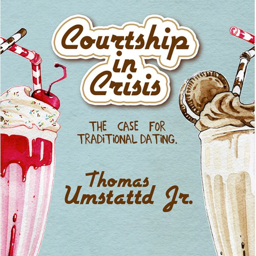 Milkshake design with the title 'Courtship in Crisis Book Cover'