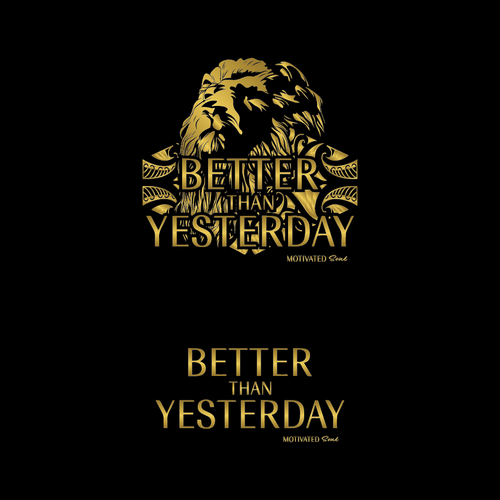 Lion t-shirt with the title 'Better Than Yesterday tshirt design'