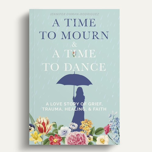 Teal design with the title 'A Time to Mourn & a Time to Dance'
