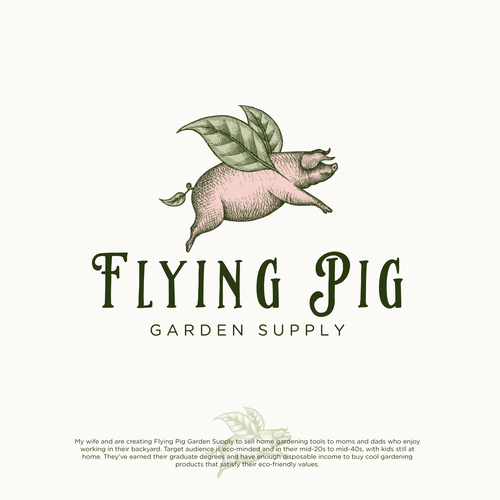 Funny design with the title 'Logo design for Flying Pig Graden Supply'